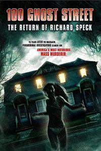 100 Ghost Street: The Return of Richard Speck main cover