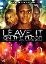 leave_it_on_the_floor movie cover