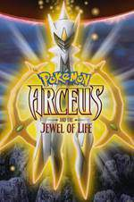 pokemon_arceus_and_the_jewel_of_life movie cover