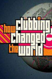 Idris Elba's How Clubbing Changed the World main cover