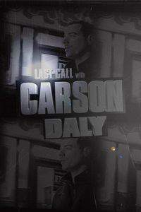 Last Call with Carson Daly movie cover
