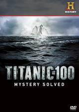 titanic_at_100_mystery_solved movie cover