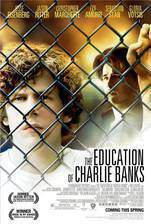 the_education_of_charlie_banks movie cover