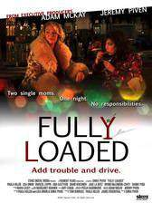 fully_loaded_2011 movie cover