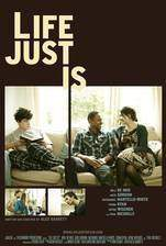 life_just_is movie cover