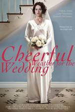 cheerful_weather_for_the_wedding movie cover