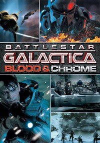 Battlestar Galactica: Blood and Chrome main cover