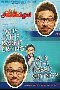 Al Madrigal: Why Is the Rabbit Crying? main cover