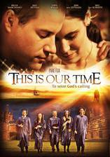 this_is_our_time movie cover