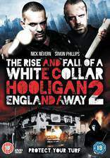white_collar_hooligan_2_england_away movie cover