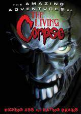 the_amazing_adventures_of_the_living_corpse movie cover