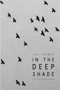 The Frames in the Deep Shade main cover