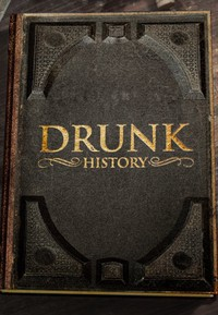 Drunk History movie cover