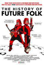 the_history_of_future_folk movie cover
