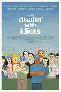 Dealin' with Idiots main cover