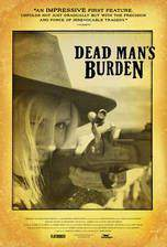 dead_man_s_burden movie cover
