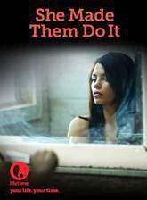 she_made_them_do_it movie cover