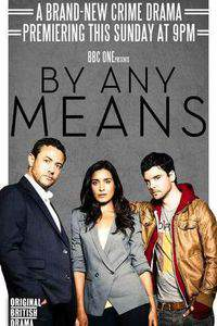 By Any Means movie cover