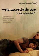 the_unspeakable_act movie cover