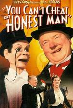 you_can_t_cheat_an_honest_man movie cover
