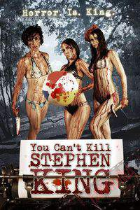 You Cant Kill Stephen King main cover