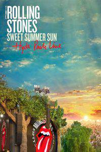 The Rolling Stones 'Sweet Summer Sun: Hyde Park Live' main cover