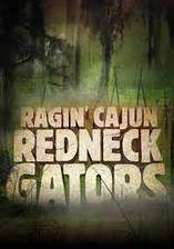 ragin_cajun_redneck_gators movie cover