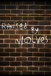 Raised by Wolves movie cover