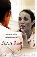 pretty_dead_2013 movie cover