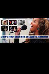 Most Shocking Celebrity Moments 2013 main cover