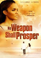 no_weapon_shall_prosper movie cover