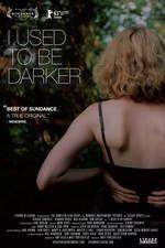 i_used_to_be_darker movie cover