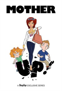 Mother Up! movie cover