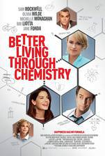 better_living_through_chemistry_2014 movie cover