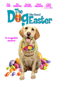 The Dog Who Saved Easter main cover