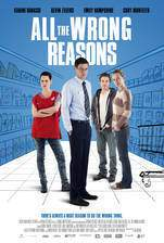 all_the_wrong_reasons_2013 movie cover