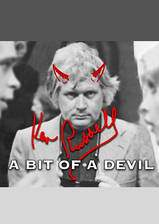 ken_russell_a_bit_of_a_devil movie cover