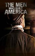the_men_who_built_america movie cover