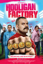the_hooligan_factory movie cover