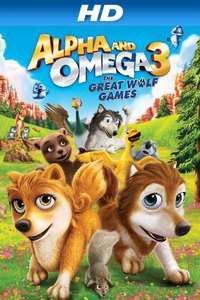 Alpha and Omega 3: The Great Wolf Games main cover