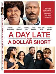 A Day Late and a Dollar Short main cover