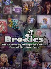 bronies_the_extremely_unexpected_adult_fans_of_my_little_pony movie cover