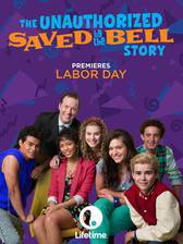the_unauthorized_saved_by_the_bell_story movie cover