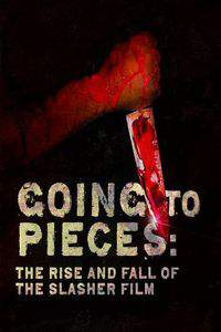 Going to Pieces: The Rise and Fall of the Slasher Film main cover