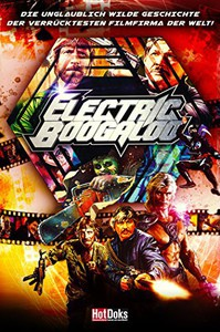 Electric Boogaloo: The Wild, Untold Story of Cannon Films main cover