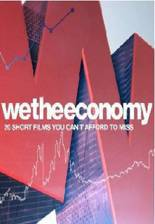 we_the_economy_20_short_films_you_can_t_afford_to_miss movie cover