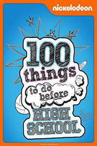 100 Things to Do Before High School movie cover