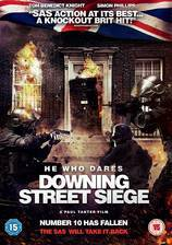 he_who_dares_downing_street_siege movie cover