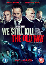 we_still_kill_the_old_way movie cover