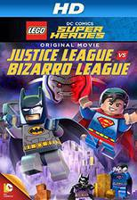 lego_dc_comics_super_heroes_justice_league_vs_bizarro_league movie cover